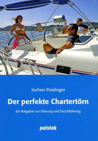 Der perfekte Chartertörn