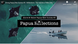 Papua Reflections